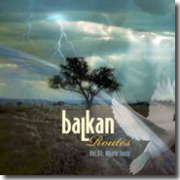 """Balkan Routes vol.1"" - 2008"