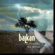 """""""Balkan Routes vol.1"""" - 2008"""